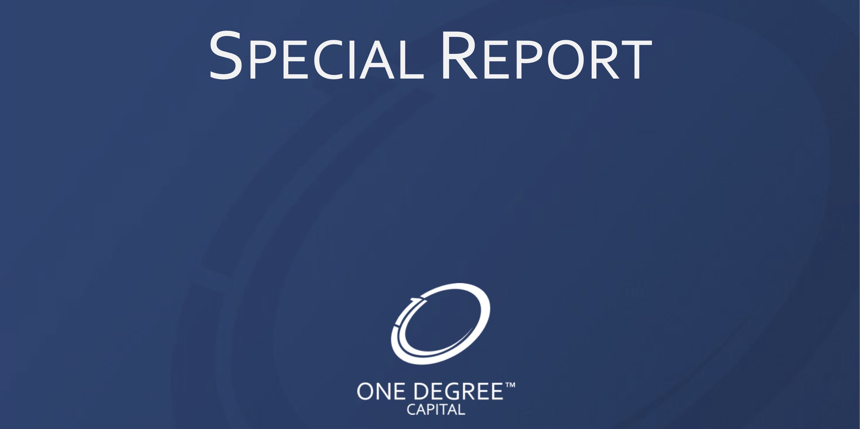 One Degree Special Report